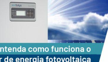 Como funciona o inversor de energia fotovoltaica? Entenda tudo sobre essa tecnologia